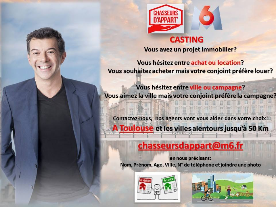 casting chasseurs d'appart toulouse